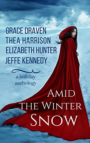 Amid the Winter Snow: A Holiday Anthology by Various Authors