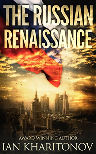 The Russian Renaissance (The Sokolov Saga Book 1) by Ian Kharitonov