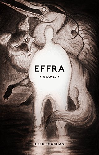 Effra: A Novel by Greg Roughan
