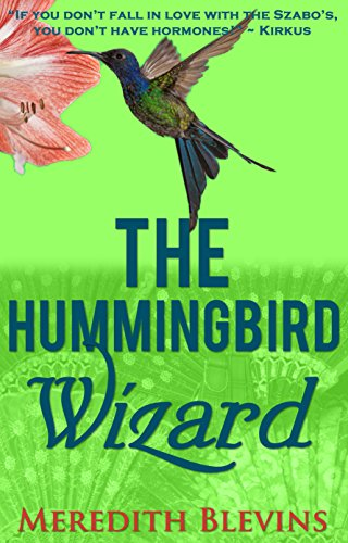 The Hummingbird Wizard (The Annie Szabo Mystery Series Book 1) by Meredith Blevins
