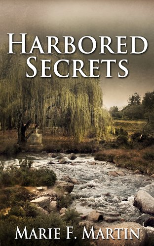 Harbored Secrets by Marie F Martin