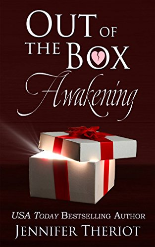 Out of The Box Awakening: (Book 1 in the Out of the Box series) by Jennifer Theriot