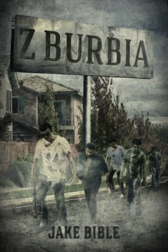 Z-Burbia by Jake Bible