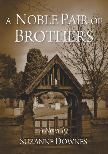 A Noble Pair of Brothers (The Underwood Mysteries Book 1) by Suzanne Downes