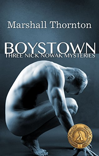 Boystown: Three Nick Nowak Mysteries by Marshall Thornton