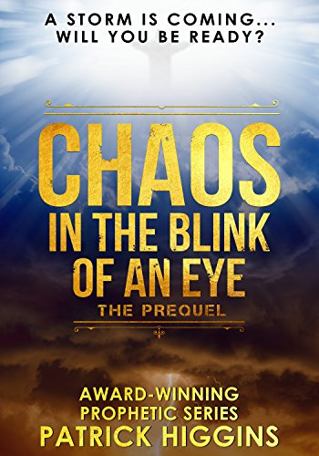 Chaos In The Blink Of An Eye by Patrick Higgins