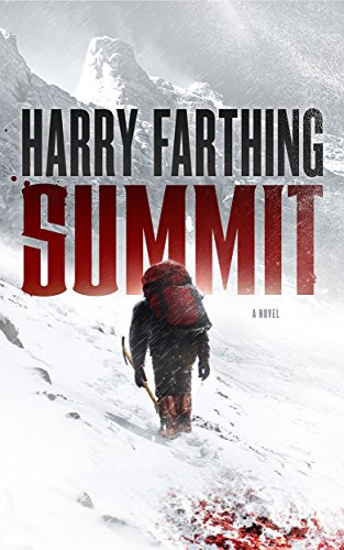 Summit: A Novel by Harry Farthing