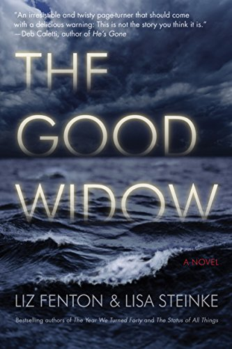 The Good Widow: A Novel by Liz Fenton