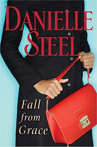 Fall from Grace: A Novel by Danielle Steel