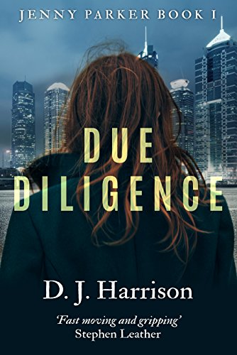 Due Diligence (Jenny Parker Book 1) by D J Harrison