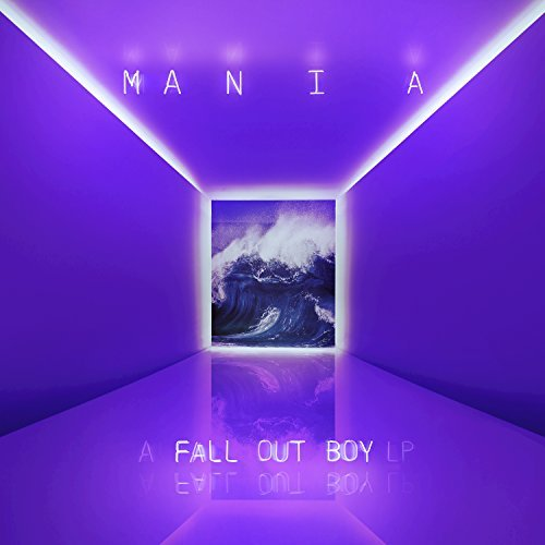 M A N I A by Fall Out Boy