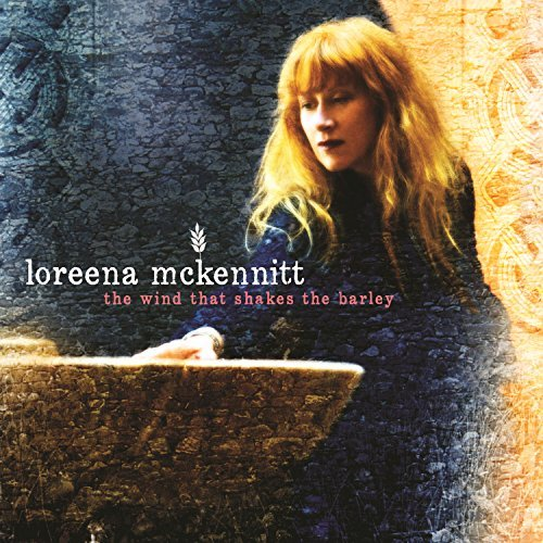 The Wind That Shakes The Barley by Loreena McKennitt