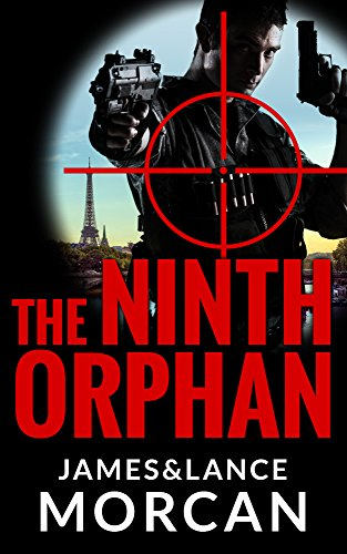The Ninth Orphan (The Orphan Trilogy Book 1) by James Morcan