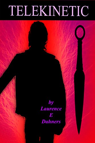 Telekinetic (a Hyllis family story #1) by Laurence Dahners