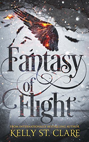 Fantasy of Flight (The Tainted Accords Book 2) by Kelly St. Clare