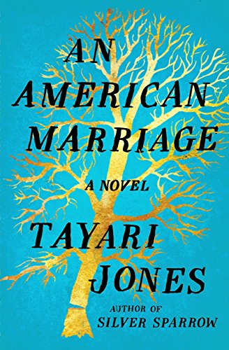 An American Marriage: A Novel by Tayari Jones