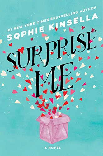 Surprise Me: A Novel by Sophie Kinsella
