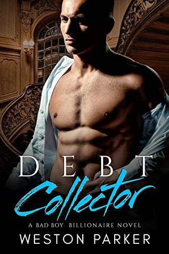 Debt Collector by Weston Parker