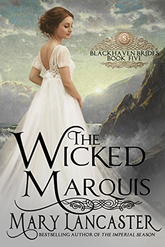 The Wicked Marquis by Mary Lancaster