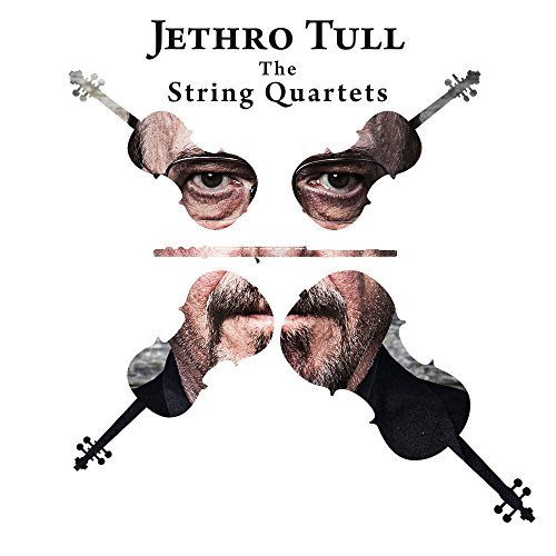 Jethro Tull - The String Quartets by Jethro Tull