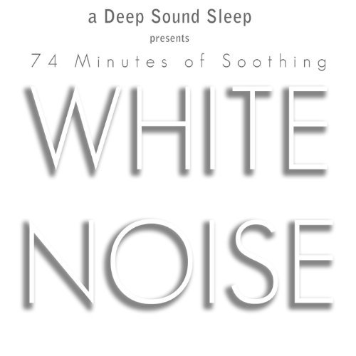 Pure White Noise by a Deep Sound Sleep
