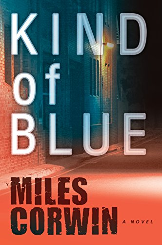 Kind of Blue (An Ash Levine Thriller Book 1) by Miles Corwin