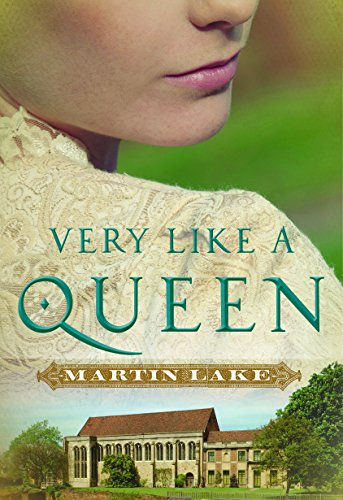 Very Like a Queen by Martin Lake