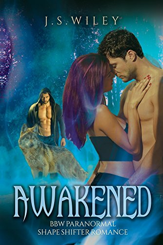 Awakened by J.S. Wiley