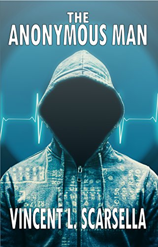 The Anonymous Man by Vincent L. Scarsella
