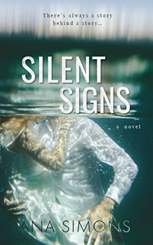 Silent Signs: A Novel by Ana Simons
