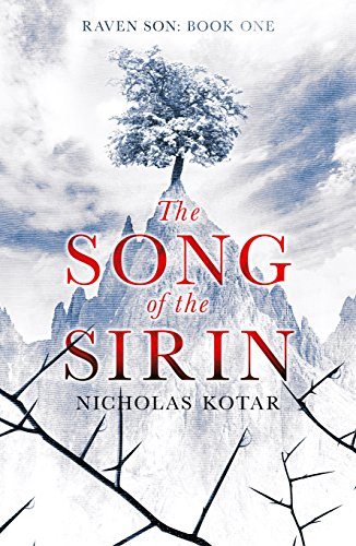 The Song of the Sirin (Raven Son Book 1) by Nicholas Kotar