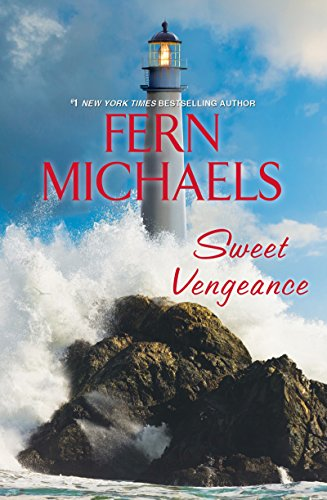 Sweet Vengeance by Fern Michaels