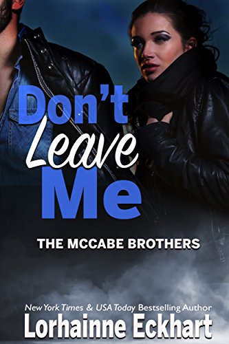 Don't Leave Me by Lorhainne Eckhart