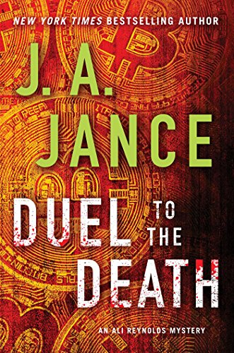Duel to the Death (Ali Reynolds Book 13) by J.A. Jance