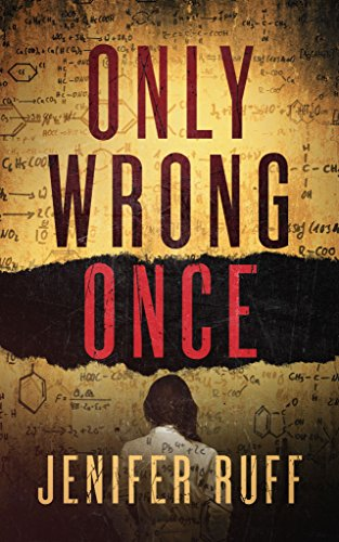 Only Wrong Once: A Suspense Thriller by Jenifer Ruff