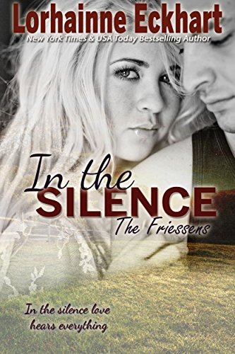 In the Silence by Lorhainne Eckhart
