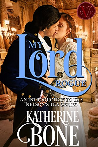 My Lord Rogue by Katherine Bone