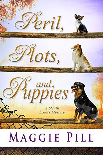 Peril, Plots, and Puppies by Maggie Pill