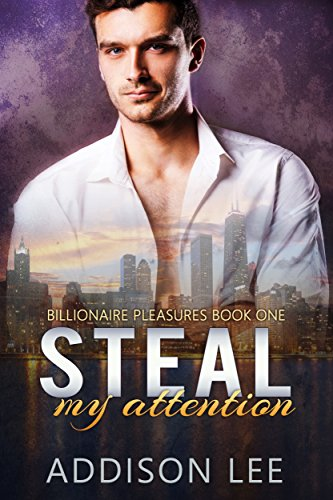 Steal My Attention by Addison Lee