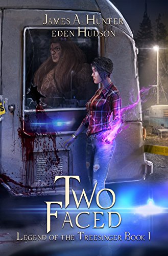 Two-Faced: An Urban Fantasy Adventure (Legend of the Treesinger Book 1) by James Hunter