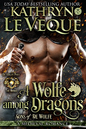 A Wolfe Among Dragons by Kathryn Le Veque