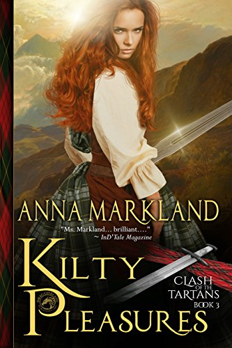 Kilty Pleasures by Anna Markland