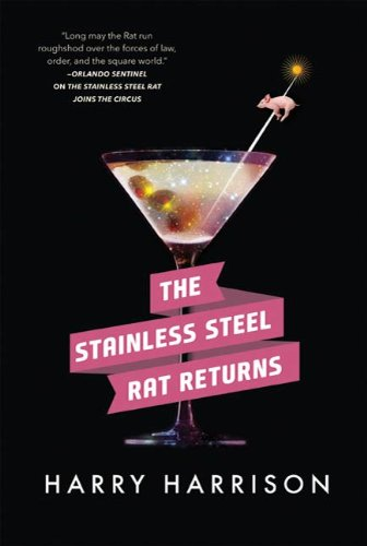 The Stainless Steel Rat Returns by Harry Harrison