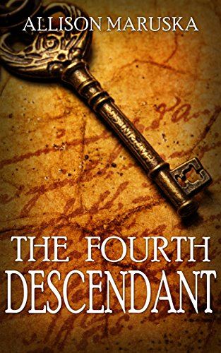 The Fourth Descendant by Allison Maruska