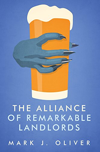 The Alliance of Remarkable Landlords by Mark J. Oliver