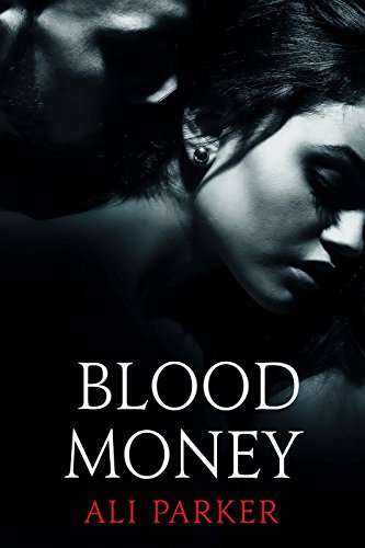 Blood Money by Ali Parker