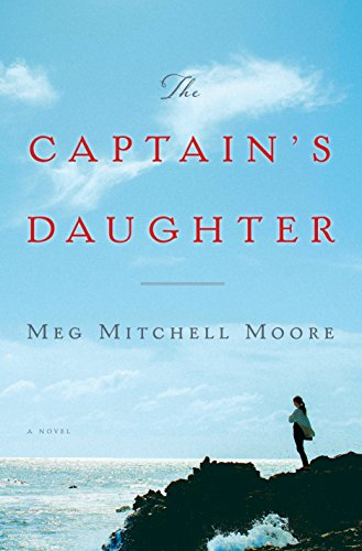 The Captain's Daughter: A Novel by Meg Mitchell Moore