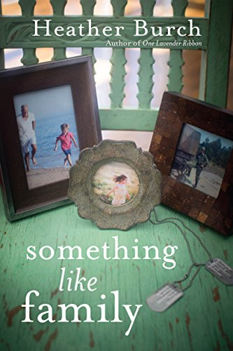 Something Like Family by Heather Burch