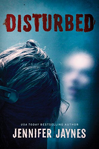 Disturbed by Jennifer Jaynes