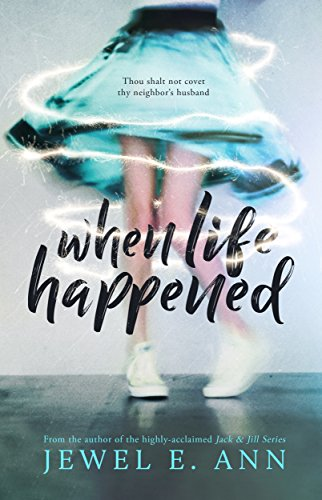When Life Happened by Jewel E. Ann